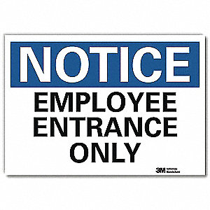 "Notice Sign,Employee Only,7""x10"""