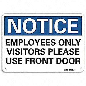 "Employees and Visitors, Notice, Aluminum, 10"" x 14"", With Mounting Holes, Engineer"