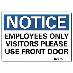 "Employees and Visitors, Notice, Vinyl, 7"" x 10"", Adhesive Surface, Engineer"