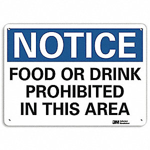 "Eating and Drinking Restriction, Notice, Aluminum, 7"" x 10"", With Mounting Holes, Engineer"