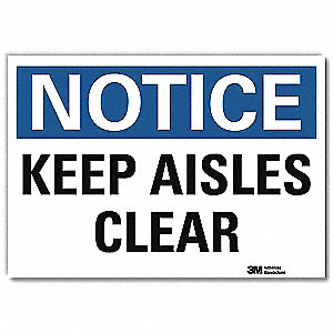 "Keep Clear, Notice, Vinyl, 7"" x 10"", Adhesive Surface, Engineer"
