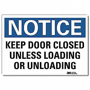 "Loading and Unloading, Notice, Vinyl, 10"" x 14"", Adhesive Surface, Engineer"