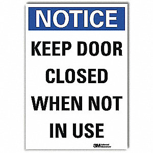 Notice Sign,ReflecSelfAdhVinyl,5inWx7inH
