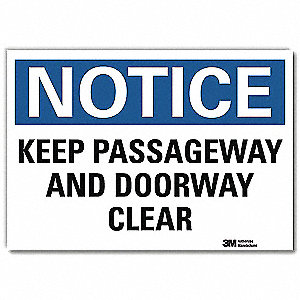 "Keep Clear, Notice, Vinyl, 10"" x 14"", Adhesive Surface, Engineer"