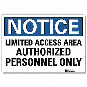"Authorized Personnel and Restricted Access, Notice, Vinyl, 10"" x 14"", Adhesive Surface, Engineer"