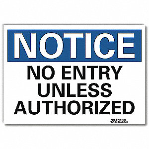 "Sign,No Entry Unless Authorized,7""x10"""