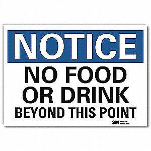 "Eating and Drinking Restriction, Notice, Vinyl, 10"" x 14"", Adhesive Surface, Engineer"