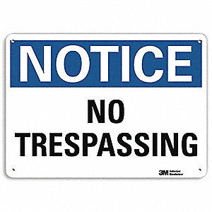 "Trespassing and Property, Notice, Recycled Aluminum, 7"" x 10"", With Mounting Holes, Engineer"