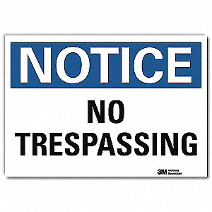 "Trespassing and Property, Notice, Vinyl, 7"" x 10"", Adhesive Surface, Engineer"