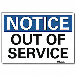 "Out of Service, Notice, Vinyl, 5"" x 7"", Adhesive Surface, Engineer"