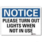 Notice: Please Turn Out Lights When Not In Use Signs