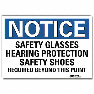 "Personal Protection, Notice, Vinyl, 7"" x 10"", Adhesive Surface, Engineer"