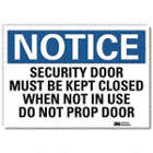 Notice: Security Door Must Be Kept Closed When Not In Use Do Not Prop Door Signs