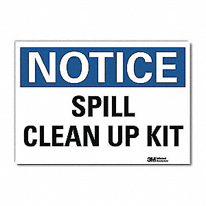 "Spill Control, Notice, Vinyl, 7"" x 10"", Adhesive Surface, Engineer"