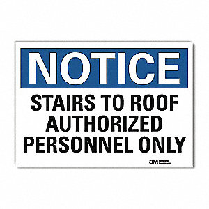 "Authorized Personnel and Restricted Access, Notice, Vinyl, 5"" x 7"", Adhesive Surface, Engineer"