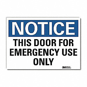 "Door Instruction, Notice, Vinyl, 10"" x 14"", Adhesive Surface, Engineer"