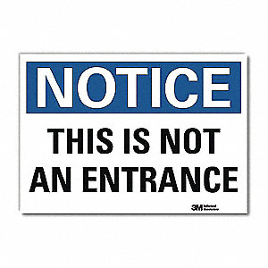"Exit and Entrance, Notice, Vinyl, 5"" x 7"", Adhesive Surface, Engineer"