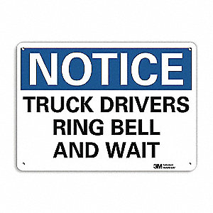 "Text Truck Drivers Ring Bell and Wait, Aluminum Notice Sign, Height 7"", Width 10"""