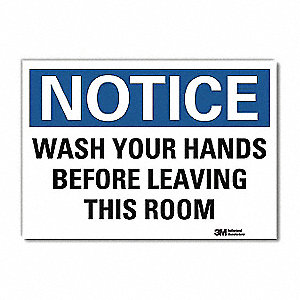 "Wash Hands, Notice, Vinyl, 10"" x 14"", Adhesive Surface, Engineer"