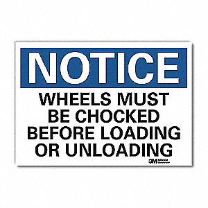 "Chock Wheels, Notice, Vinyl, 7"" x 10"", Adhesive Surface, Engineer"