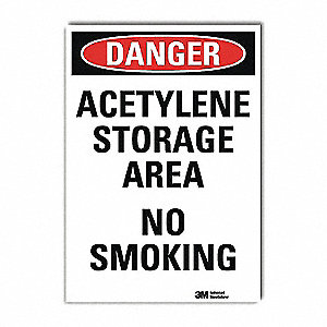 Danger No Smoking Sign,Acetylene,10x7
