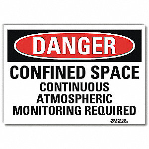 "Confined Space, Danger, Vinyl, 5"" x 7"", Adhesive Surface, Engineer"