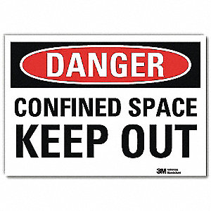 "Confined Space, Danger, Vinyl, 10"" x 14"", Adhesive Surface, Engineer"