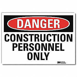 "Construction, Danger, Vinyl, 5"" x 7"", Adhesive Surface, Engineer"