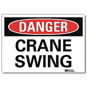 "Crane and Hoists, Danger, Vinyl, 5"" x 7"", Adhesive Surface, Engineer"