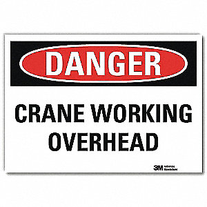 "Crane and Hoists, Danger, Vinyl, 7"" x 10"", Adhesive Surface, Engineer"