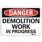 Danger: Demolition Work In Progress Signs