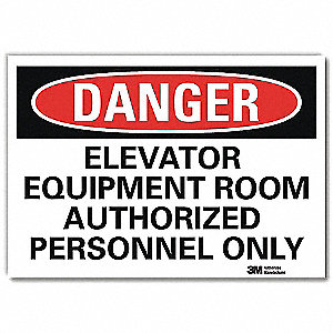 "Authorized Personnel and Restricted Access, Danger, Vinyl, 10"" x 14"", Adhesive Surface, Engineer"