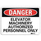 Danger: Elevator Machinery Authorized Personnel Only Signs