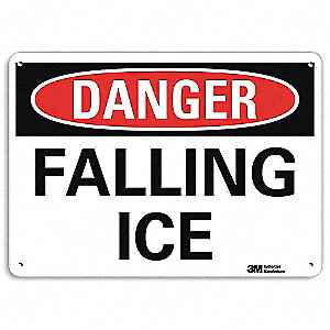 "Icy Conditions, Danger, Recycled Aluminum, 7"" x 10"", With Mounting Holes, Engineer"