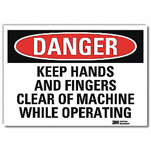 "Keep Hands Clear, Danger, Vinyl, 5"" x 7"", Adhesive Surface, Engineer"