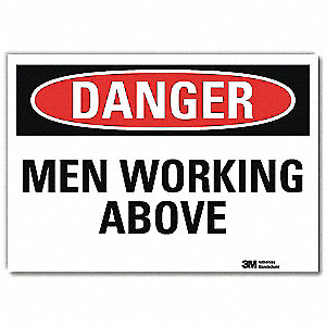 "Person Working, Danger, Vinyl, 10"" x 14"", Adhesive Surface, Engineer"