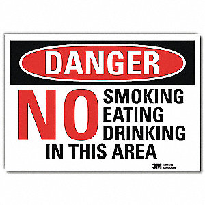 Danger No Smoking Sign,No Eating,10x14
