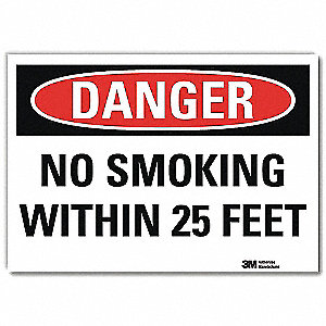 "No Smoking, Danger, Vinyl, 10"" x 14"", Adhesive Surface, Engineer"