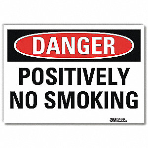 Danger No Smoking Sign,Positively,5x7