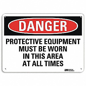 "Personal Protection, Danger, Aluminum, 10"" x 14"", With Mounting Holes, Engineer"