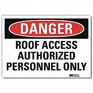 "Authorized Personnel and Restricted Access, Danger, Vinyl, 7"" x 10"", Adhesive Surface, Engineer"