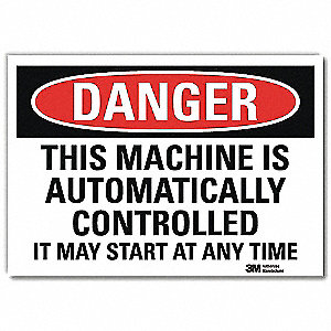 "Machine and Operational, Danger, Vinyl, 10"" x 14"", Adhesive Surface, Engineer"
