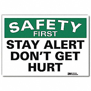"Safety Incentive and Motivational, No Header, Vinyl, 10"" x 14"", Adhesive Surface, Engineer"