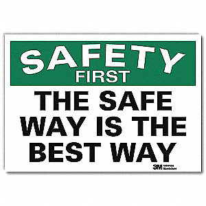 "Safety Incentive and Motivational, No Header, Vinyl, 7"" x 10"", Adhesive Surface, Engineer"