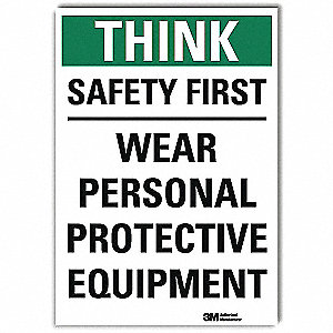 "Personal Protection, No Header, Vinyl, 7"" x 5"", Adhesive Surface, Engineer"