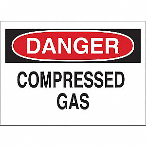 Danger Sign, Compressed Gas, Plastic