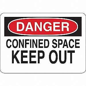 Danger Sign,Confined Space,7inH x 10inW