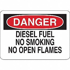 Danger No Smoking Sign,Diesel,10x14