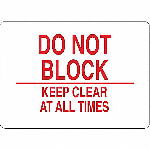 "Keep Clear, No Header, Vinyl, 7"" x 10"", Adhesive Surface"