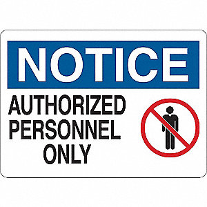 "Authorized Personnel and Restricted Access, Notice, Aluminum, 7"" x 10"", With Mounting Holes"